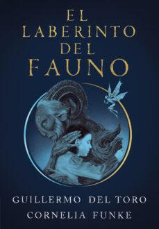 Descarga gratuita de libros isbn no EL LABERINTO DEL FAUNO 9788420451862 iBook DJVU de GUILLERMO DEL TORO, CORNELIA FUNKE en español