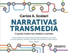 narrativas transmedia: cuando todos los medios cuentan-carlos alberto scolari-9788423413362