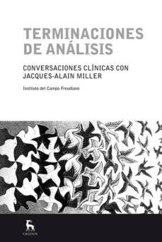 Permacultivo.es Terminaciones De Analisis: Conversaciones Clinicas Con Jacques-al Ain Miller Image