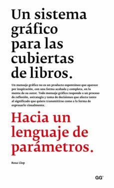 Descargar UN SISTEMA GRAFICO PARA LAS CUBIERTAS DE LIBROS gratis pdf - leer online