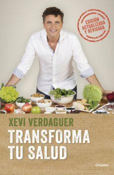 transforma tu salud (ebook)-xevi verdaguer-9788425354762