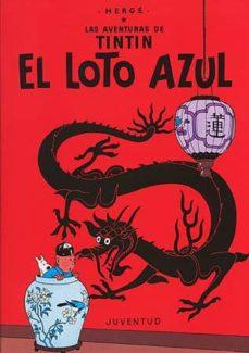 Descargar y leer TINTIN: EL LOTO AZUL (14ª ED.) gratis pdf online 1