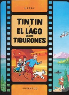 tintin y el lago de los tiburones (11ª ed.)-9788426156662
