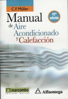 manual de aire acondicionado y calefaccion (libro de bolsillo) (42ª ed.)-c.f. müller-9788426715562