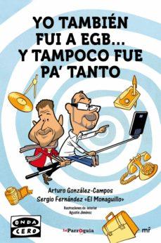 Geekmag.es Yo Tambien Fui A Egb Y Tampoco Fue Pa Tanto Image