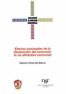 Viamistica.es Efectos Procesales De La Declaracion Del Concurso: La Vis Attract Iva Concursal Image