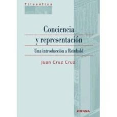 conciencia y representación. una introducción a reinhold-juan cruz cruz-9788431331962