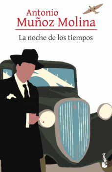 Descarga gratuita de ipod de libros. LA NOCHE DE LOS TIEMPOS de ANTONIO MUÑOZ MOLINA