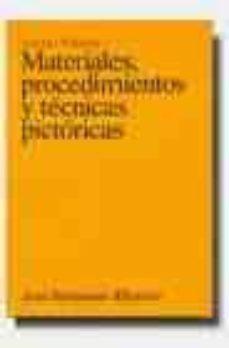 materiales, procedimientos y tecnicas pictoricas-antoni pedrola-9788434467262