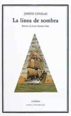 la linea de sombra (2ª ed.)-joseph conrad-9788437605562
