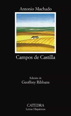 Leer libros en línea descargas gratuitas CAMPOS DE CASTILLA iBook 9788437608662 (Literatura española) de ANTONIO MACHADO