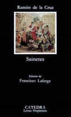 sainetes (2ª ed.)-ramon de la cruz cano y olmedilla-9788437609362