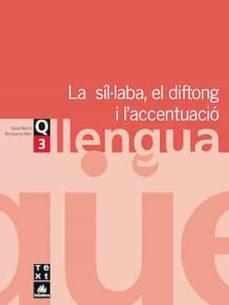 llengua eso quadern 3 la sil.laba el diftong i l accentuacio-9788441202962