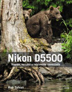 nikon d5500-rob sylvan-9788441538962