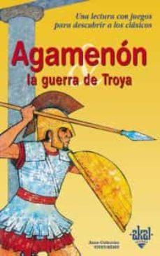 agamenon y la guerra de troya-anne-catherine vivet-remy-9788446013662