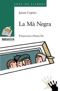 la mà negra (ebook)-jaume copons-9788448943462