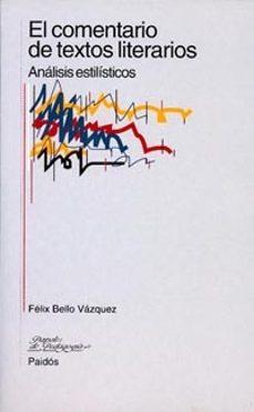 Relaismarechiaro.it El Comentario De Textos Literarios: Analisis Estilisticos Image