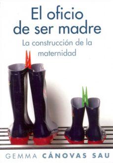 el oficio de ser madre (ebook)-gemma canovas-9788449325762