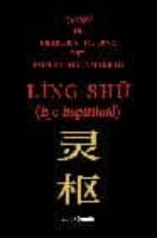 Srazceskychbohemu.cz Ling Shu: Canon De Medicina Interna Del Emperador Amarillo Image