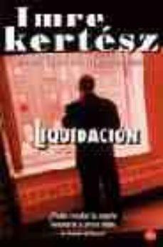 liquidacion-imre kertesz-9788466314862