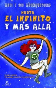 hasta el infinito y mas alla-clara grima-raquel garcia ulldemolins-9788467024562