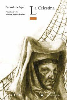 Concursopiedraspreciosas.es La Celestina (El Arbol De La Lectura. Clasicos Adaptados Y Antolo Gias) Image