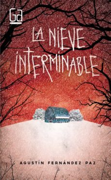 Ebook descarga gratuita LA NIEVE INTERMINABLE (Literatura española) 9788467590562