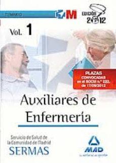 Vinisenzatrucco.it Auxiliares De Enfermeria Del Servicio De Salud De La Comunidad De Madrid. Temario Volumen I (Sermas) Image