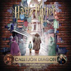 Descargar J. K. ROWLING S WIZARDING WORLD: CALLEJON DIAGON. UN ALBUM DE LAS PELICULAS gratis pdf - leer online