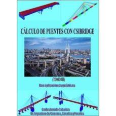 Descargar libros ipod nano CALCULO DE PUENTES CON CSIBRIDGE: OBRA COMPLETA 3 TOMOS de CARLOS JURADO CABAÑES