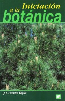 iniciacion a la botanica-jose luis fuentes yagüe-9788471149862
