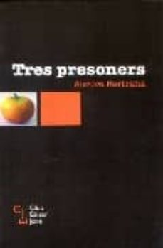 Viamistica.es Tres Presoners Image
