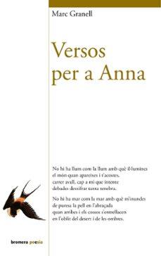 Libros de audio descargables gratis para ipad VERSOS PER A ANNA de MARC GRANELL (Spanish Edition) 9788476607862