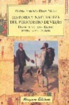 historia y naturaleza del periodismo de viajes-pedro eduardo rivas nieto-9788478133062