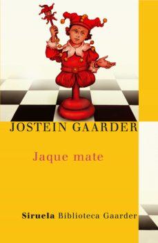 jaque mate-jostein gaarder-9788478442362