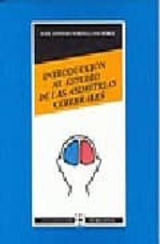 Descargas de libros electrónicos gratis en Google pdf INTRODUCCION AL ESTUDIO DE LAS ASIMETRIAS CEREBRALES DJVU de JOSE ANTONIO PORTELLANO PEREZ en español