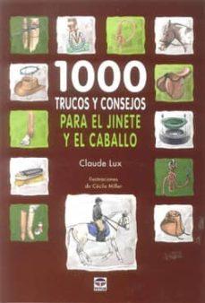 1000 trucos y consejos para jinete y el caballo-jesus enrique martinez fernando-9788479028862