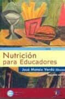 nutricion para educadores (v.i) (2ª ed.)-jose mataix verdu-9788479786762