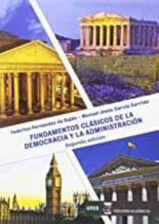 Descargar FUNDAMENTOS CLASICOS DE LA DEMOCRACIA Y LA ADMINISTRACION 2019 gratis pdf - leer online