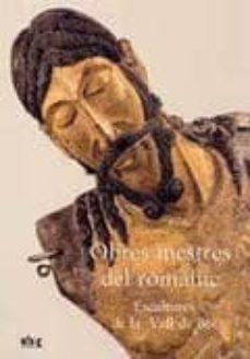 Garumclubgourmet.es Obres Mestres Del Romanic: Escultures De La Vall De Boi Image