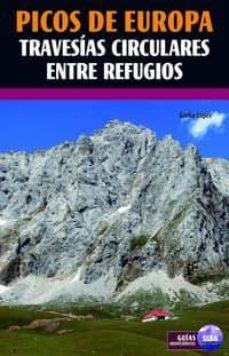 picos de europa travesias circulares entre refugios-gorka lopez-9788482164762