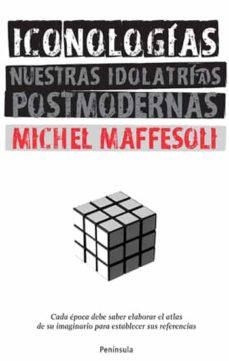 Resultado de imagen para maffesoli iconologias