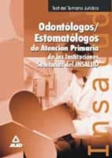 Descargar TEST ODONTOLOGOS -ESTOMATOLOGOS DE ATENCION PRIMARIA gratis pdf - leer online