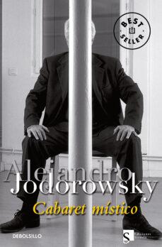 cabaret mistico-alejandro jodorowsky-9788483463062