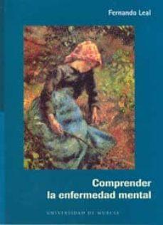 Descargar libros de texto japoneses. COMPRENDER LA ENFERMEDAD MENTAL ePub PDF 9788483712962 in Spanish