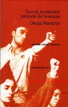 Inmaswan.es Durruti, La Memoria Perduda De L Anarquia: Okupa Palestina Image