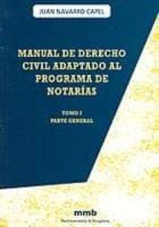 Permacultivo.es Manual De Derecho Civil Adaptado Al Programa De Notarias (T. I): Parte General Image