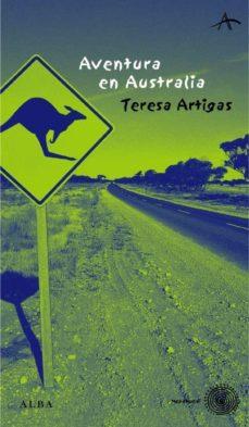 aventura en australia-teresa artigas-9788484282662