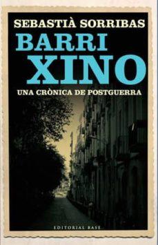 Inmaswan.es Barri Xino: Una Cronica De Postguerra Image