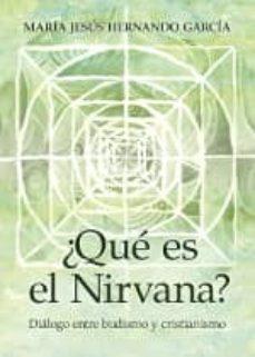 Inmaswan.es ¿Que Es El Nirvana?: Dialogo Entre Budismo Y Cristianismo Image
